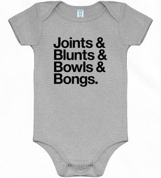 Joints Blunts Bowls Bongs Onesie Creeper - Baby NB to 24M - Black, Brown or Gray. $20.00, via Etsy.