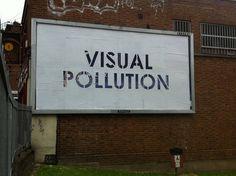 Visual pollution in billboards.
