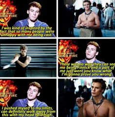 Sam definitely proved himself as Finnick and I believe that there is no one else that could play this part and live up to what Sam was able to accomplish. I always believed in him.