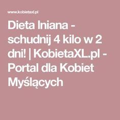 Dieta lniana - schudnij 4 kilo w 2 dni! | KobietaXL.pl - Portal dla Kobiet Myślących Nutrition, 5 W, Food Design, Healthy Life, Remedies, Food And Drink, Health Fitness, Hair Beauty, Weight Loss
