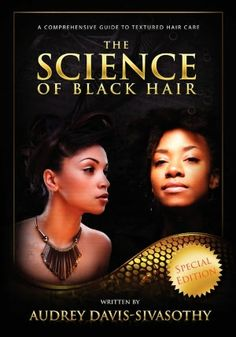 """Audrey Davis-Sivasothy's """"the Science of Black Hair"""" not necessarily a product but it this book has some great tips on caring for afro textured hair"""