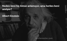 anlamıyorum oku - Google'da Ara Word 2, Albert Einstein, Google Images, Psychology, My Favorite Things, Life Quotes, Fictional Characters, Psicologia, Quotes About Life