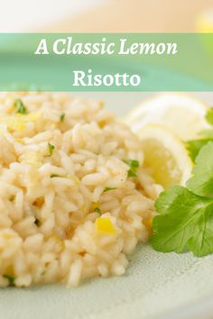 "Serves 2  -  20 minutes  - Vegetarian  ""I have the simplest tastes, I'm only satisfied with the best"" Oscar Wilde. Learn how to make the perfect Lemon risotto! Lemon Rice, Lemon Yogurt, Parsley Recipes, Lemon Ice Cream, Arborio Rice, Dry White Wine, Lemon Cookies, Risotto, Side Dishes"