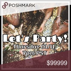 Let's Party! 1/11 at 7pm PST I'm co-hosting again on 1/11 at 7pm PST. Theme TBA. I'm looking for posh-compliant closets for host picks. LMK if you've never received a host pick.  ~Lindy💕xx Other