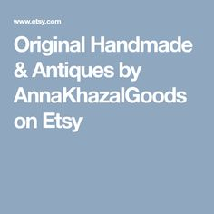 Original Handmade & Antiques by AnnaKhazalGoods on Etsy Etsy Shop, The Originals, Antiques, Trending Outfits, Handmade Gifts, Check, Vintage, Antiquities, Kid Craft Gifts