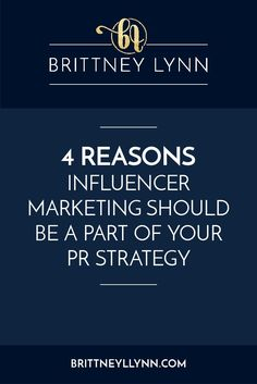 4 Reasons Influencer Marketing Should Be A Part of Your PR Strategy | The wonderful Zoe Linda guest posts on the blog and takes us through the four main reasons you should be incorporating influencer marketing into your public relations strategy. Click to see why it's so important!
