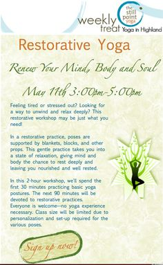 Are you ready to renew your mind, body & spirit? Join us May 11th from 3:00pm-5:00pm for our Restorative Yoga workshop. Sign up today http://ht.ly/kIueB