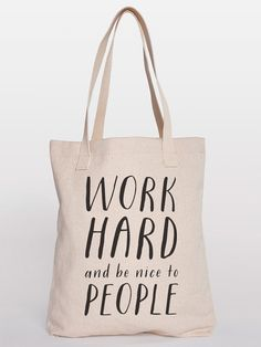 Work Hard and Be Nice To People  by CraftyLemonPrints on Etsy