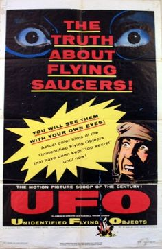 UFO, 1956 - original vintage poster for the film, Unidentified Flying Objects: The True Story of Flying Saucers, starring Willis Sperry, Nicholas Mariana and Delbert Newhouse, listed on AntikBar.co.uk