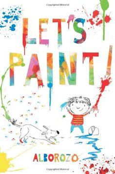 Let's Paint! by Gabriel Alborozo http://www.amazon.com/dp/1743313691/ref=cm_sw_r_pi_dp_uKtVtb1GD2JEA7W0