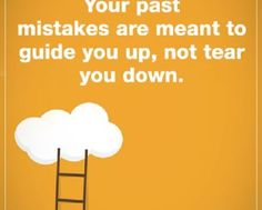 Life quotes life messages When your past Mistakes Quotes about life sayings