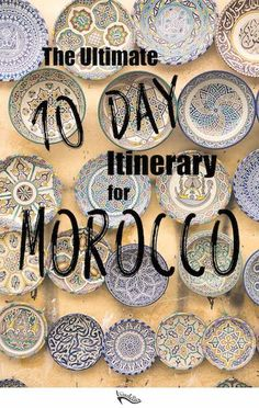 How to Spend 10 Days in Morocco | http://Travelettes.net
