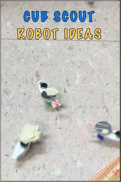Cub Scout Robot Ideas