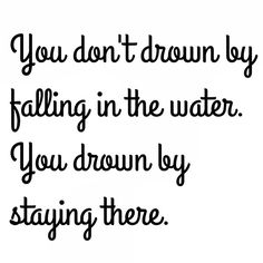 And when abused by someone with NPD, your options are to either let them drown you or you pull yourself up out of it. Choose the latter!!