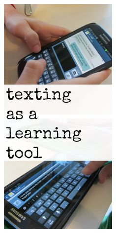 texting as a learning tool: reading, spelling, composing | #digitalkids #weteach