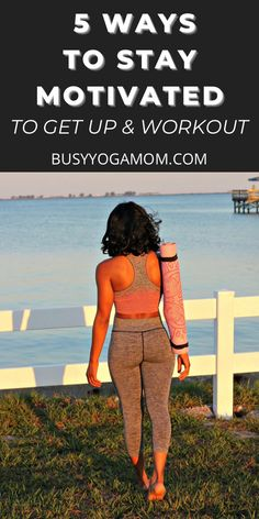 These tips will motivate you to move your body as a form of self-care even when you dont feel like working out!