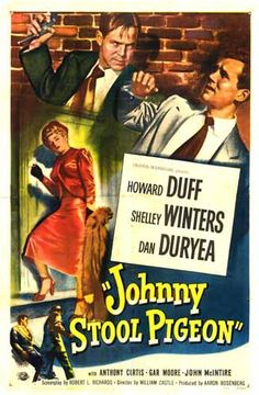 Johnny Stool Pigeon (1949) via flickr