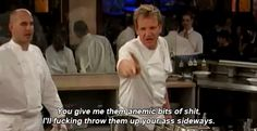 And when he uttered this beautiful phrase. | 19 Times Gordon Ramsay Was Absolutely Iconic