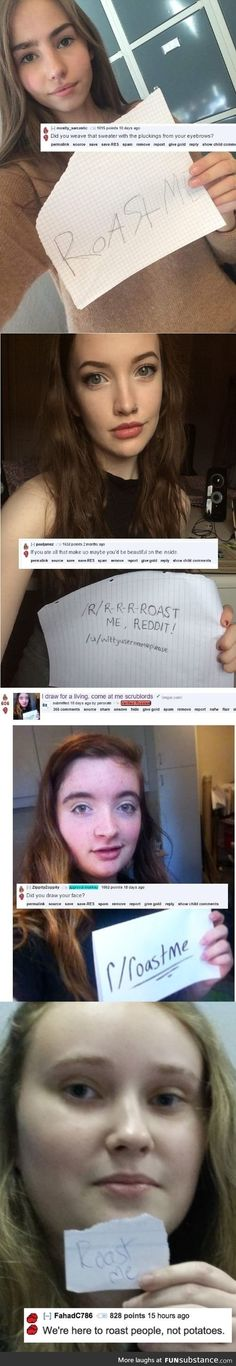People asked to get roasted