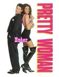 Pretty Woman- Richard Gere & Julia Roberts= amazing!!