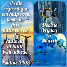 Good Morning Wishes, Good Morning Quotes, Goeie Nag, Goeie More, Afrikaans Quotes, Happy Weekend, Psalms, Blessed, Faith
