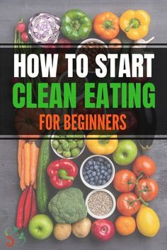 Clean eating for beginners ultimate guide that answers what is clean eating and how it helps with losing weight. Get shopping lists and meal plan for weightloss and detox. Includes easy recipes for br Clean Eating Guide, Clean Eating Recipes For Weight Loss, Clean Eating For Beginners, Clean Eating Meal Plan, Recipes For Beginners, Clean Eating Snacks, Eating Healthy On A Budget For One, Eating Habits, How To Eat Healthy