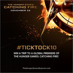 #TickTock10 – I want to attend a #CatchingFire GLOBAL PREMIERE! #CatchingFireRome http://hungrgam.es/TickTock10