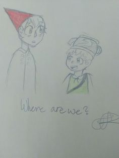 A doodle of Wirt and  Greg from Over the garden wall _ By: Wings of Faith