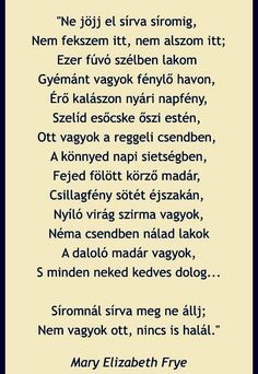 A síromra ezt írjátok!!! Poems Beautiful, Poetry Quotes, Famous Quotes, Positive Vibes, Inspire Me, Quotations, Texts, Motivational Quotes, Life Quotes