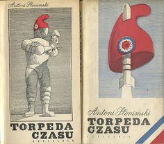 Antoni Słonimski 'Topreda czasu', Kraków 1967, cover and wrapper by Daniel Mróz