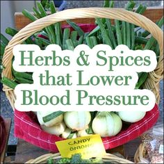 Herbs  Spices that Lower Blood Pressure