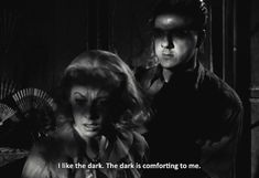 I like the dark. The dark is comforting to me. ~A Streetcar Named Desire Cinema Quotes, Film Quotes, Poetry Quotes, Desire Quotes, Citations Film, Streetcar Named Desire, Tv Show Music, Tennessee Williams, Movie Lines