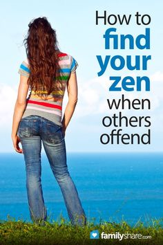 How to find your zen when others offend