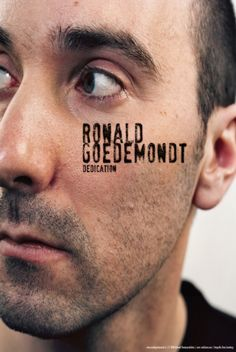 Ronald Goedemondt - Dedication