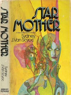 Cover for the 1976 edition of StarMother, Sydney J. Van Scyoc