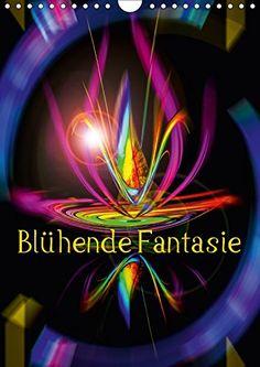 Blühende Fantasie - Digitalkunst (Wandkalender 2017 DIN A... https://www.amazon.de/dp/3665187168/ref=cm_sw_r_pi_dp_bHjHxbC6CDNDW