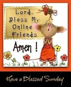 Have a blessed Sunday cute lord days of the week sunday sunday quotes