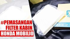 Tutorial Pemasangan Filter Kabin Honda Mobilio