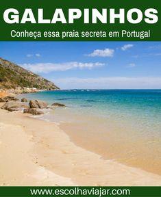 Conheça a praia de Galapinhos, em Portugal: saiba como chegar e veja como vale a pena colocar em seu roteiro de viagem essa praia que fica na região central de Portugal.
