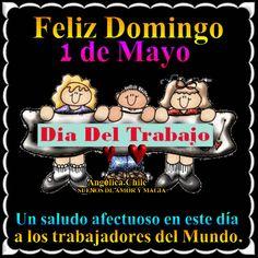 SUEÑOS DE AMOR Y MAGIA: Feliz Domingo 1 de Mayo