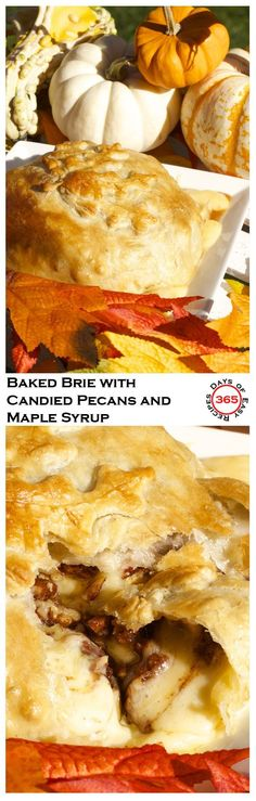 Baked Brie in Puff Pastry with Candied Pecans and Maple Syrup - an ooey, gooey, all melty warm cheese party appetizer literally dripping off your crackers while you scoop the maple syrup sweetened brie cheese with candied pecan bites into your mouth | 365 Days of Easy Recipes