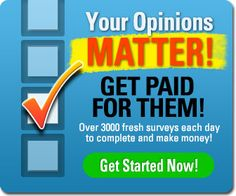 Get Paid for Your Opinions!