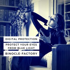 Think about protcting your eyes from Digital BlueLight with BinocleFactory. Hipster Glasses, Healthy Eyes, Prescription Glasses Online, Eye Strain, Eyeglasses, Light Blue, Vintage, Digital, Style
