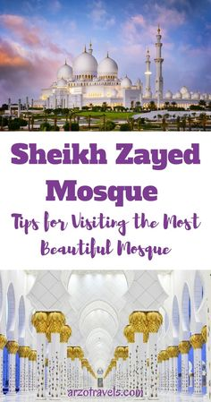 United Arab Emirates, Abu Dhabi. Things to know before visiting the most beautiful building in the world: Sheikh Zayed Mosque (Grand Mosque).