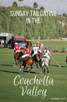 Polo Tailgating in the Coachella Valley #travel #familytravel #coachella #sundayfunday #palmsprings #california #usa