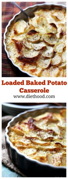 Loaded Baked Potato Casserole | www.diethood.com | Creamy and cheesy casserole made with potatoes, cheese and bacon! | #recipe #food