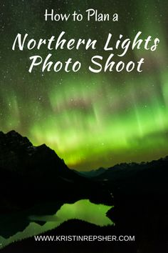 What can you plan in advance to ensure you get fantastic photos when you finally get to see the elusive aurora borealis? Quite a lot, actually!