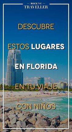 Si vas a #viajar con #niños por la #CostaEste, no te pierdas estos lugares en #Florida.