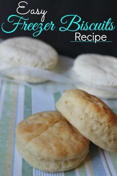 Easy Freezer Biscuits Recipe! Love these Homemade Biscuits that you can take out of the freezer a couple at a time!