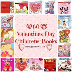 60 Valentines Day Childrens Books #homeschool #kids #children #books #valentinesday #vday